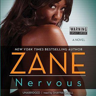 Nervous by Zane ch1