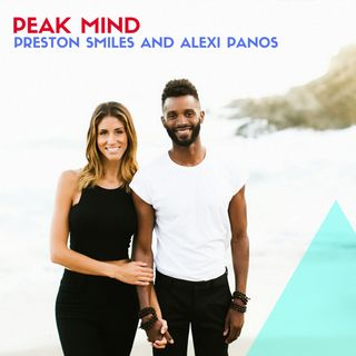 HOW TO FIND AND THRIVE WITH YOUR IDEAL PARTNER w PRESTON SMILES AND ALEXI PANOS