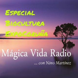 "Mágica Vida 173. Biocultura A Coruña. ""Evidencias científicas agricultura ecológica"", D. Raigón./ ""Cosmética certificada""M. Escutia"