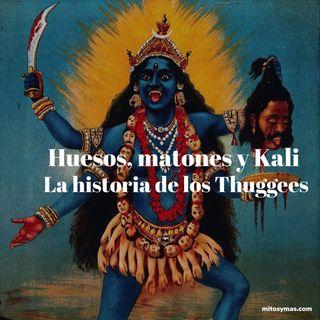 Huesos, matones y Kali. La Historia los Thuggees.