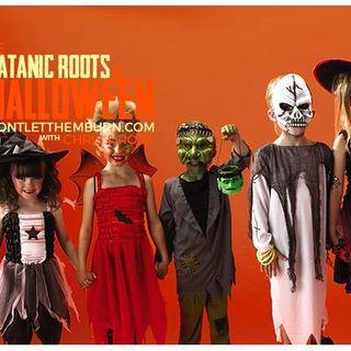 The Satanic Roots of Halloween Pt 2