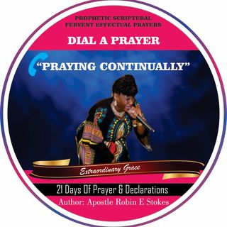 May 8 DAY 8 5am-5:35amEST DIAL A PRAYER 31 DAYS OF MAY DAILY PRAYERS DONT OWN ANY RIGHTS TO MUSIC