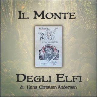 Il monte degli elfi: l'audiolibro delle novelle di Andersen