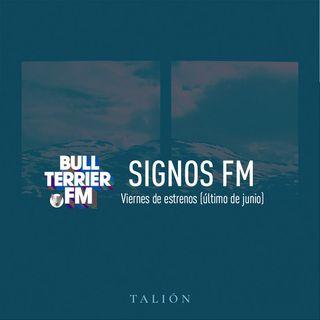 SignosFM #800  Viernes de Estrenos