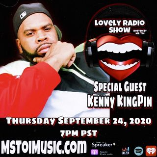 Lovely Radio Show- Kenny KingPin