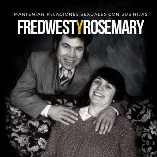 EP 23: VIOLABAN a sus propias HIJAS   Rosemary y Fred West - Inglaterra