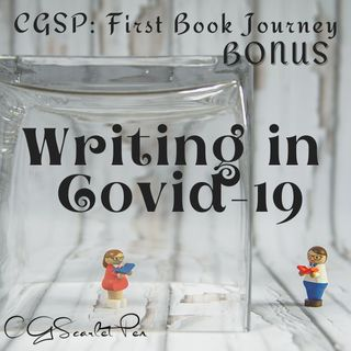 Writing During Covid (BONUS)