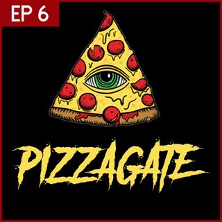 E6: ¿Qué es el PIZZAGATE?