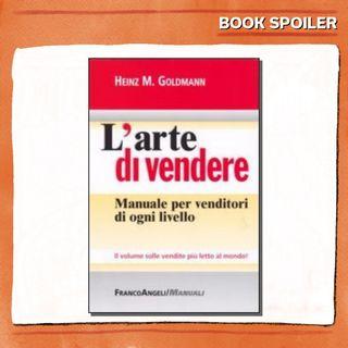 Ep. 05 - L'Arte di vendere - di e con Silvia Favulli - Book Spoiler - Marketing