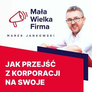 317: Jak przejść z korporacji na swoje – Lidia Krawczyk