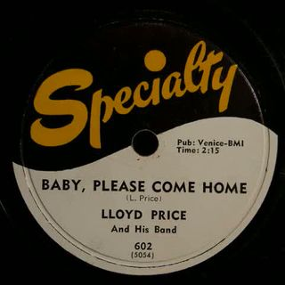 Lloyd Price - Baby Please Come Home