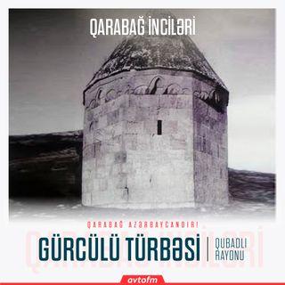 Qubadlı Gürcülü türbəsi | Qarabağ inciləri #13