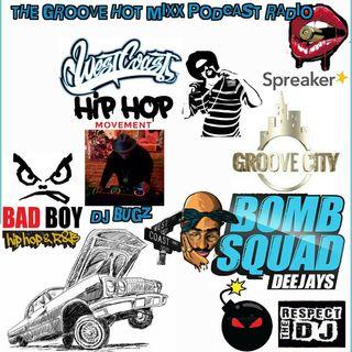 THE GROOVE HOT MIXX PODCAST RADIO DJ BUGZ WEST COAST HIP HOP