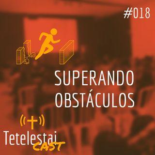 Superando Obstáculos | Luis Grites