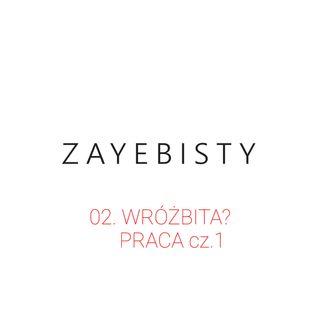 02. wróżbita? - praca cz.1