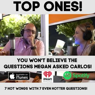 """Top Ones"": You Won't Believe The Questions Megan asked Carlos!"