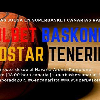 Pretemporada 2019: KIROLBET BASKONIA-IBEROSTAR TENERIFE