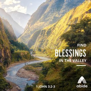 Blessings in the Valley