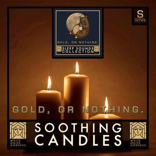Soothing Candles | White Noise | ASMR | Deep Sleep
