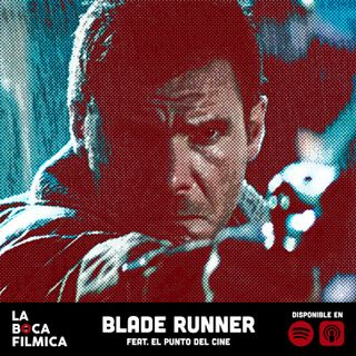 BLADE RUNNER | feat. El Punto del Cine