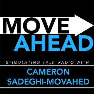 Move Ahead with Cameron Sadeghi-Movahed