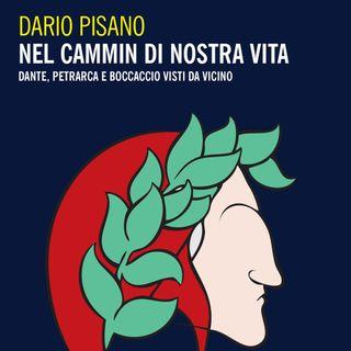 """Dario Pisano """"Nel cammin di nostra vita"""""""