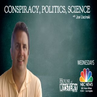 Conspiracy,Politics & Science with Dr. J