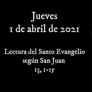 Pincha para escuchar el evangelio para el jueves 1 de abril de 2021