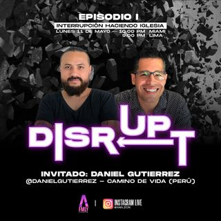Disrupt Episodio 1 Interrupcion haciendo iglesia