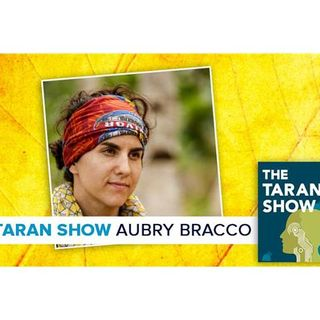 The Taran Show 8 | Aubry Bracco Interview