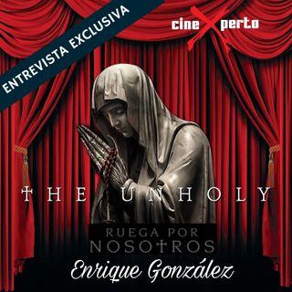 """CineXperto """"Ruega por Nosotros -The Unholy"""" Entrevista con el Director Evan Spiliotopoulos y Parapsicologa/Psicoterapeuta Nadesha Hernandez"""