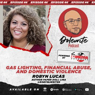 Gas Lighting, Financial Abuse, and Domestic Violence with Robyn Lucas