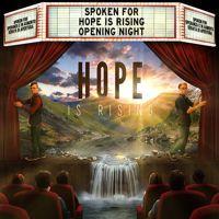 #ArtistSpotlight Spoken For - Hope Is Rising
