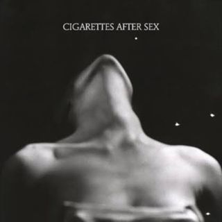 Cigarettes After Sex - Please Dont Cry