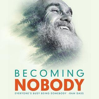 Becoming Nobody, New Film on Ram Dass