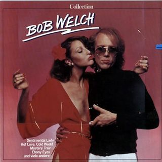 Bob Welch - Sentimental Lady