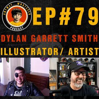 AWP EP79: Artist, Illustrator and Designer Dylan Garrett Smith