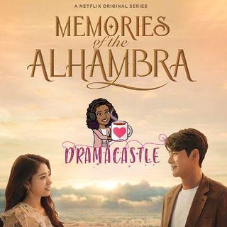 Memories Of The Alhambra | SPOILERS 2.0