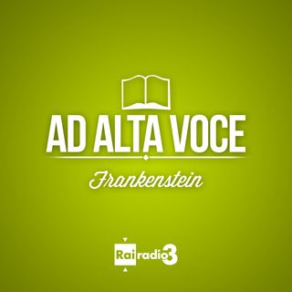 AD ALTA VOCE - FRANKENSTEIN