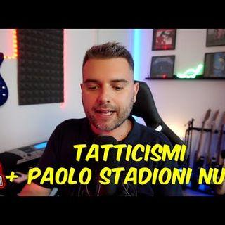 DISCORSO IMPORTANTISSIMO + PAOLO STADIONI  LO STADIO SI FA | MILANNEWS