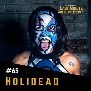 Ep. 65: Interview with Mission Pro's Holidead, a superstar ready to conquer the World