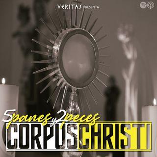 Especial de Corpus Christi 2021