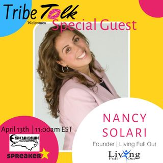 Episode 16 - Women In the Community Series - Part 2 - Nancy Solari Interview