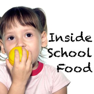 Inside School Food