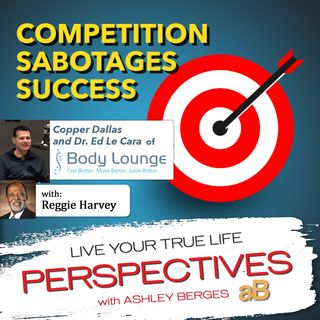 Competition Sabotages Success [Ep.582]