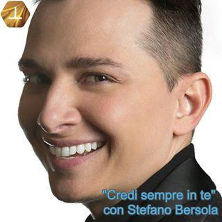 """""""Credi sempre in te"""" con Stefano Bersola - terza parte   🎧🇮🇹"""