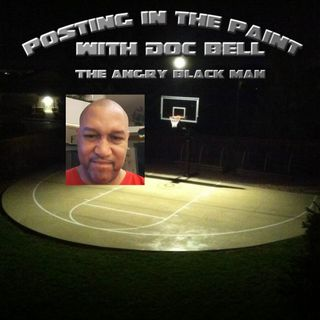 Posting in the Paint with Doc Bell the Angry Black Man- Episode 12: College Football Preview Part 1