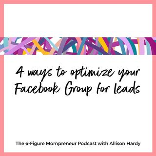 4 ways to optimize your Facebook Group for leads