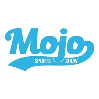 The MOJO Sports Show #116