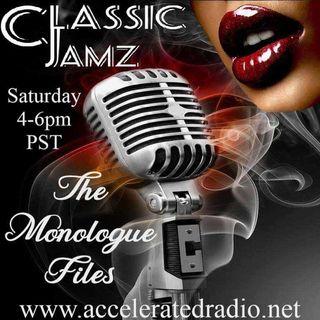 Classic Jamz *The Monologue Files* 5/1/2021